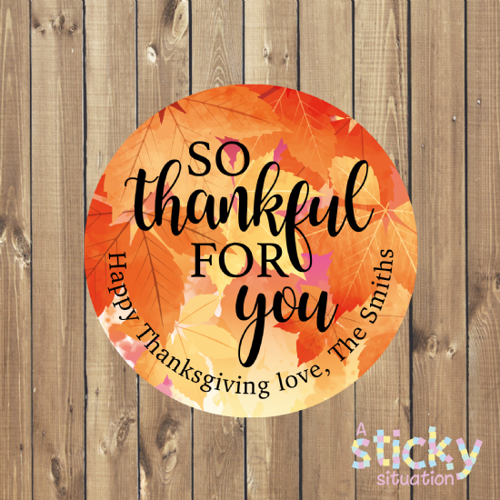 Personalised Thanksgiving Stickers - So Thankful for You